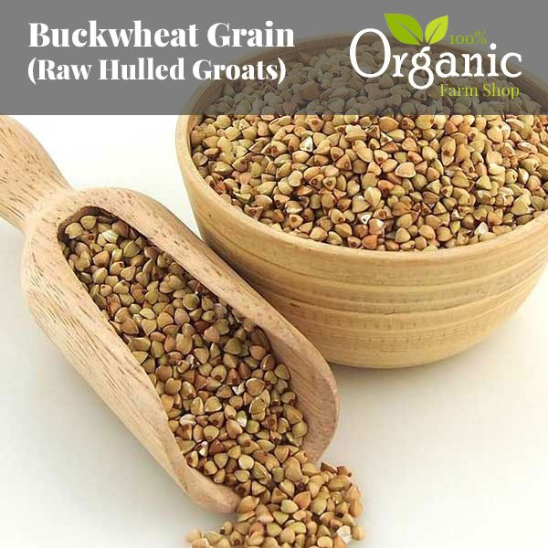 Buckwheat Raw Grain (Hulled Groats) - Certified Organic