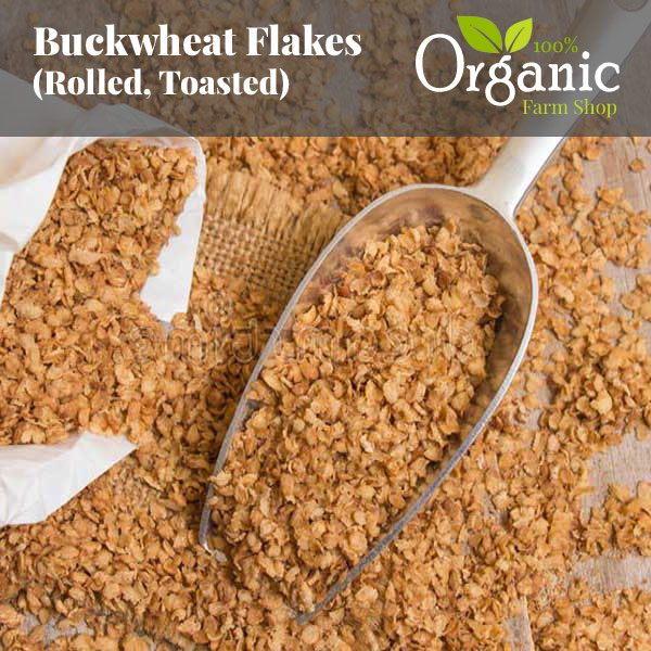 Buckwheat Flakes (Rolled, Toasted) - Certified Organic